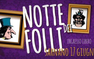 Notte dei Folli 2017: a Sarnano si riaccende l'estate