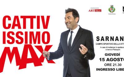 """Max Giusti a Ferragosto a Sarnano per una serata divertentissima e """"cattivissima"""""""