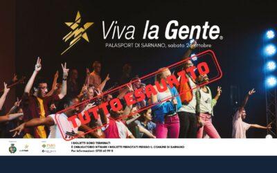 Terminati i biglietti per Viva la gente
